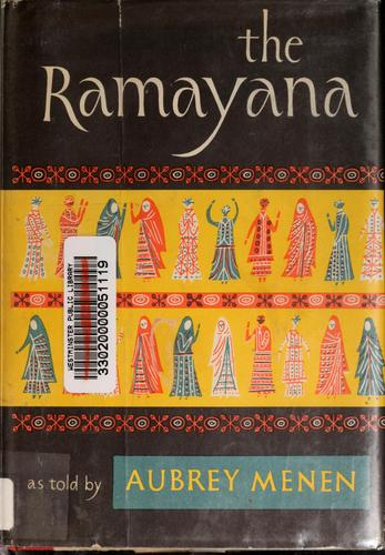 The Ramayana as told by Aubrey Menen.