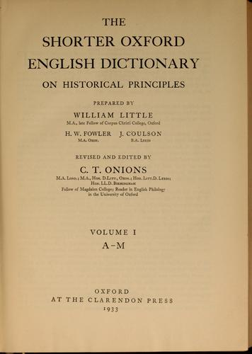 The shorter Oxford English dictionary on historical principles