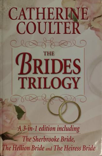 The brides trilogy by Catherine Coulter