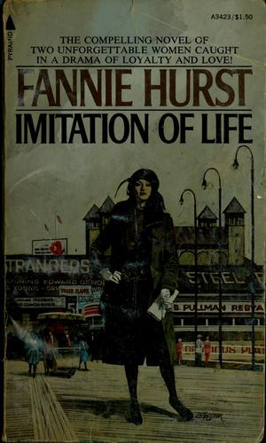 Imitation of life by Fannie Hurst