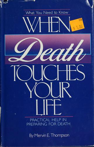 Download What you need to know when death touches your life