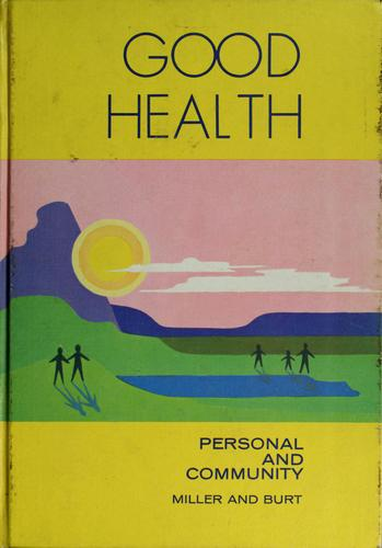 Good health: personal and community