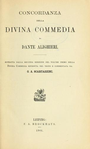 Concordanza della Divina Commedia di Dante Alighieri …
