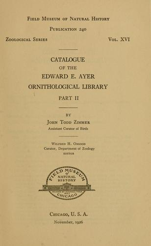 Catalogue of the Edward E. Ayer Ornithological Library