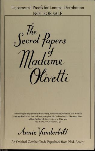 Download The secret papers of Madame Olivetti