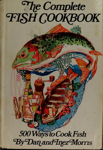The complete fish cookbook