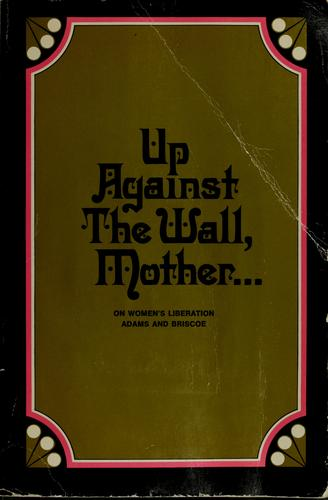 Up against the wall, mother …