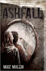 Book Cover: 'Ashfall' by Mullin, Mike