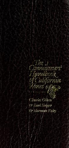 The connoisseurs' handbook of California wines