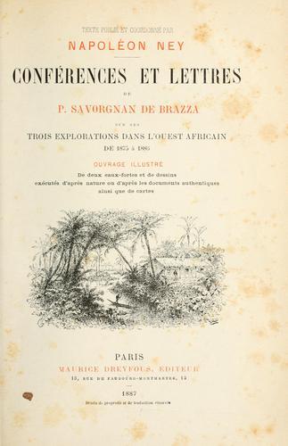 Download Conférences et lettres de P. Savorgnan de Brazza sur ses trois explorations dans l'ouest africain de 1875 à 1886