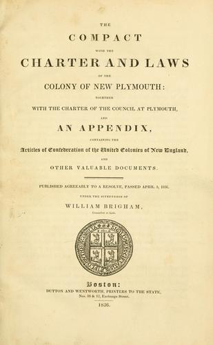 The compact with the charter and laws of the Colony of New Plymouth