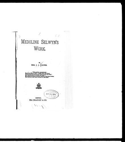 Medoline Selwyn's work