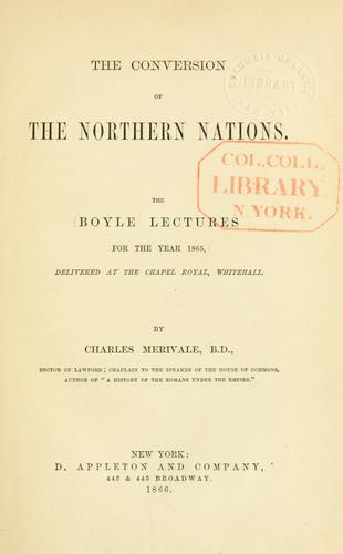 The conversion of the northern nations.