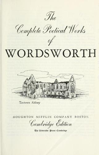 The complete poetical works of Wordsworth.