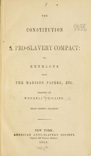 The Constitution a pro-slavery compact