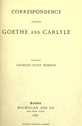 Correspondence between Goethe and Carlyle.