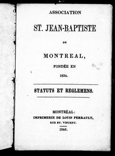 Association St. Jean-Baptiste de Montréal, fondée en 1834