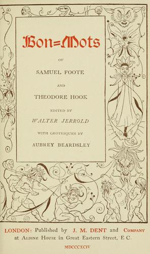 Download Bon-mots of Samuel Foote and Theodore Hook
