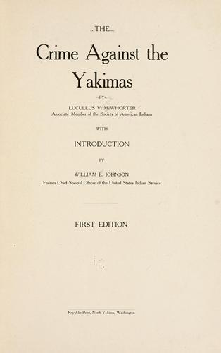 Download The crime against the Yakimas