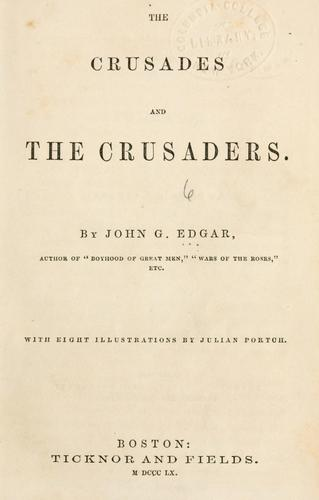 The crusades and the crusaders.