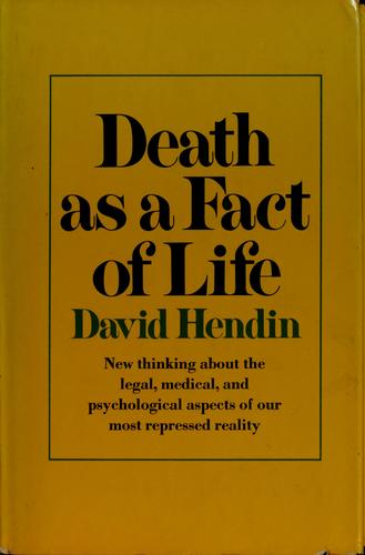 Download Death as a fact of life.
