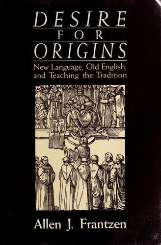 Desire for origins