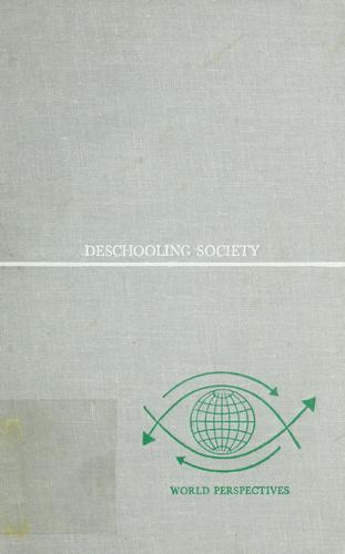 Deschooling society.
