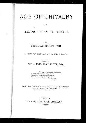 Age of chivalry, or, King Arthur and his knights