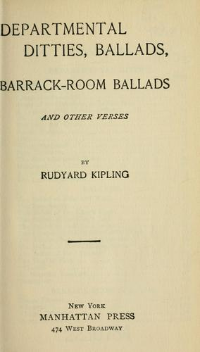 Departmental ditties, ballads, barrack-room ballads by Rudyard Kipling