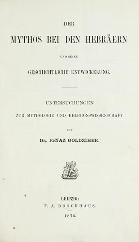 Der Mythos bei den Hebräern und seine geschichtliche Entwickelung.