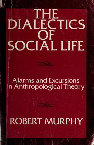 Download The dialectics of social life