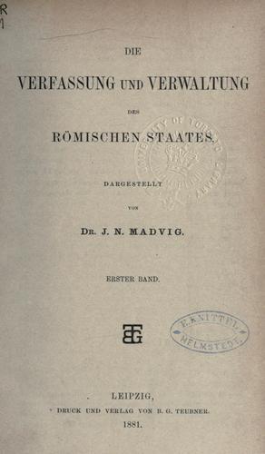 Die Verfassung und Verwaltung des römischen Staates.