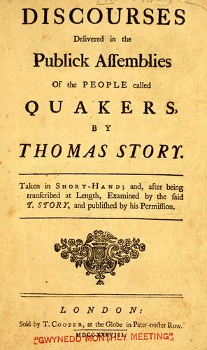 Discourses delivered in the publick assemblies of the people called Quakers
