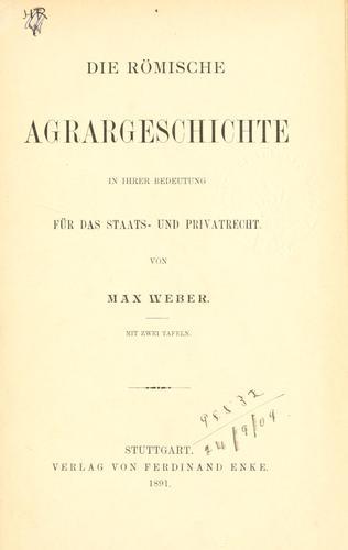 Download Die römische Agrargeschichte in ihrer Bedeutung für das Staats- und Privatrecht.