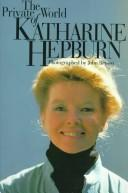 Download The private world of Katharine Hepburn