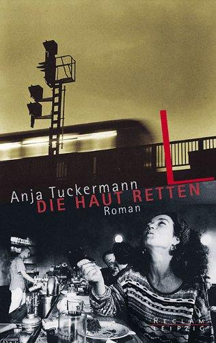 Die Haut retten by Anja Tuckermann