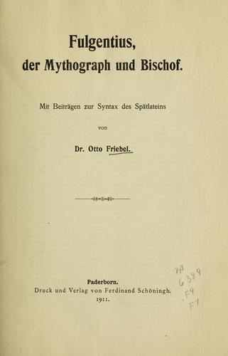 Download Fulgentius, der Mythograph und Bischof.