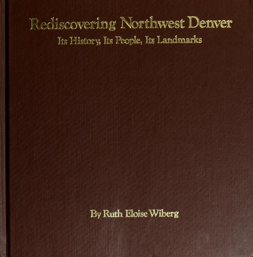 Rediscovering Northwest Denver