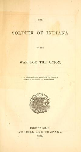 The soldier of Indiana in the war for the Union.