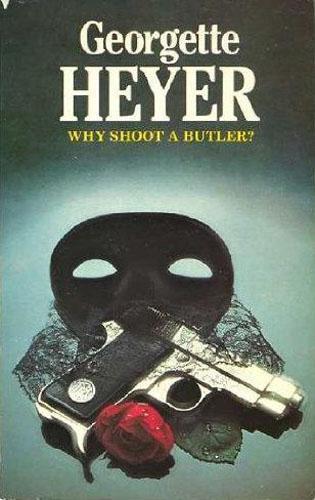 Why shoot a butler?
