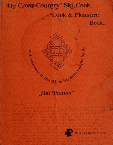 Download The cross-country ski, cook, look & pleasure book