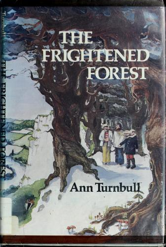 The frightened forest.