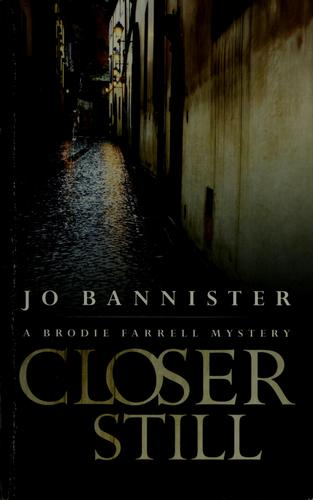 Closer still by Jo Bannister