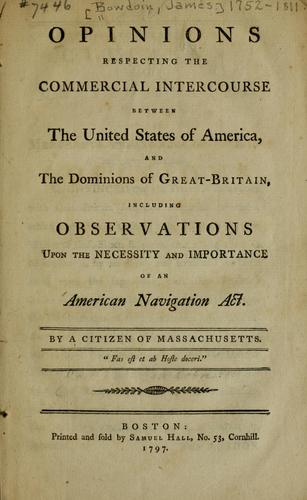 Download Opinions respecting the commercial intercourse between the United States of America, and the dominions of Great-Britain