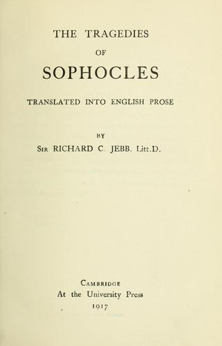 The tragedies of Sophocles by Sophocles