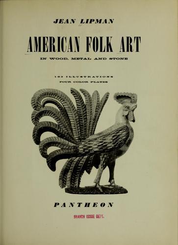 Download American folk art in wood, metal and stone.