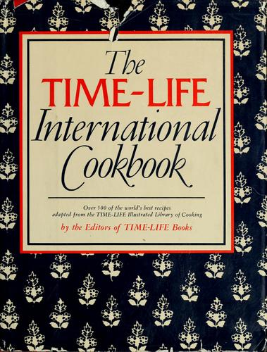 The Time-Life international cookbook by Time-Life Books