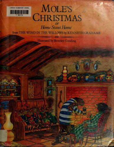Mole's Christmas, or, Home sweet home