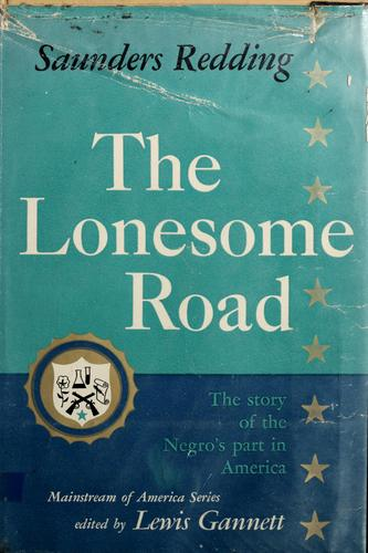 Download The lonesome road