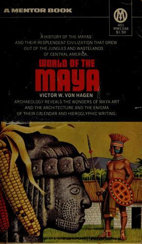 World of the Maya.